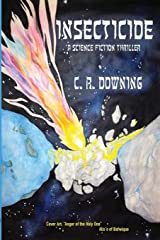 INSECTICIDE - A Science Fiction Thriller Paperback