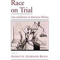 Image for Race on Trial: Law and Justice in American History (Viewpoints on American Culture)