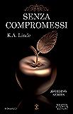 Senza compromessi (eNewton Narrativa)
