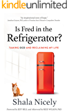 Is Fred in the Refrigerator?: Taming OCD and Reclaiming My Life (English Edition)