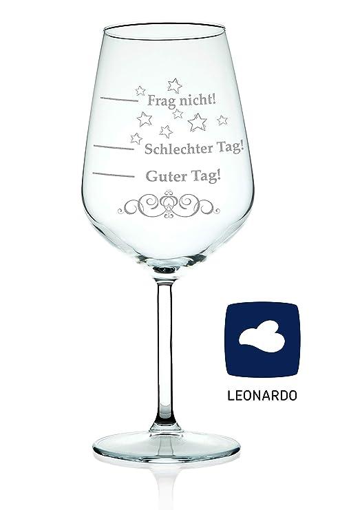Leonardo Xl Weinglas Mit Gravur Schlechter Tag Guter Tag Frag Nicht Lustige Geschenke Originelles Geburtstagsgeschenk Geeignet Als