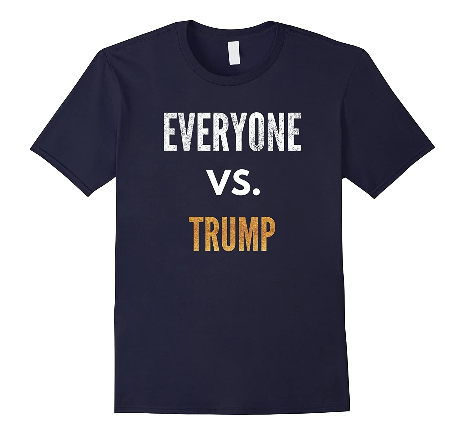 Everyone VS Trump Sports Distressed T-Shirt-FL