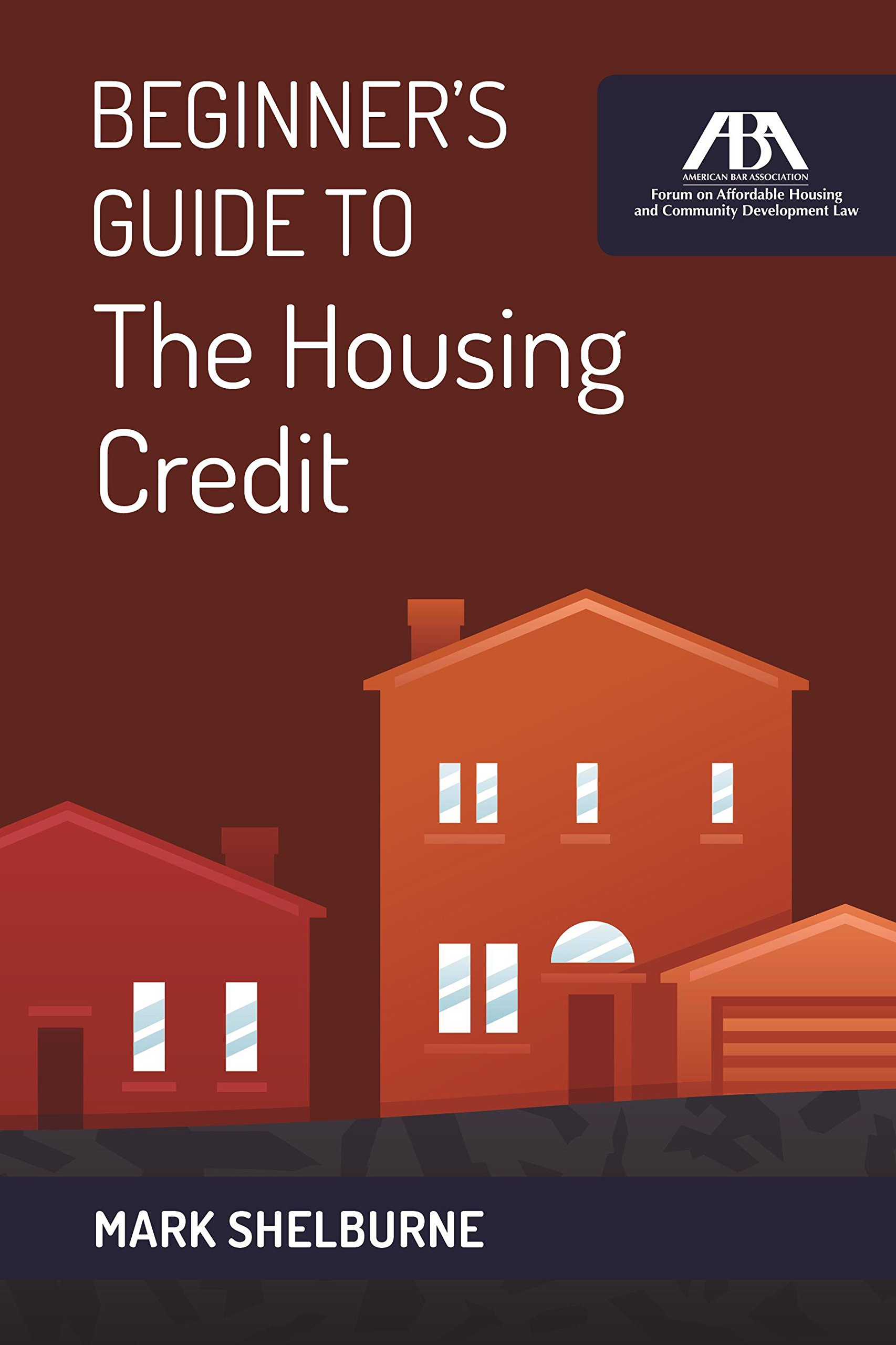 Read Online Beginner's Guide to The Housing Credit ebook