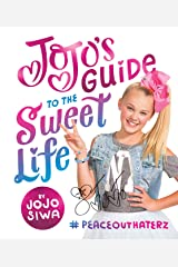 JoJo's Guide to the Sweet Life: #PeaceOutHaterz Kindle Edition