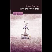 Buen entretenimiento: Una deconstrucción de la historia occidental de la Pasión (Pensamiento Herder nº 0) (Spanish Edition)