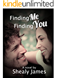Finding Me, Finding You: Finding Series Book 1