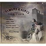 Raymond and Agnes, Edward Loder, Richard Bonynge