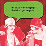 Funny Holiday IMproper Greeting Beverage Napkin-Naughty