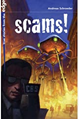 Scams! (True Stories from the Edge) Kindle Edition