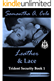Leather & Lace: Trident Security Book 1