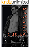 Savage Outlaw (Renegade Souls MC Romance Saga Book 8)