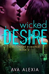 Romance: Wicked Desire: A Billionaire Romance (Contemporary New Adult Romance) (The Desire Series Book 2) Kindle Edition