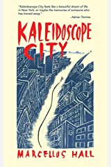 Kaleidoscope City Paperback