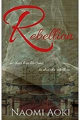 Rebellion Kindle Edition