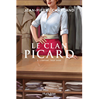Le Clan Picard - Tome 2: L'enfant trop sage (French Edition)