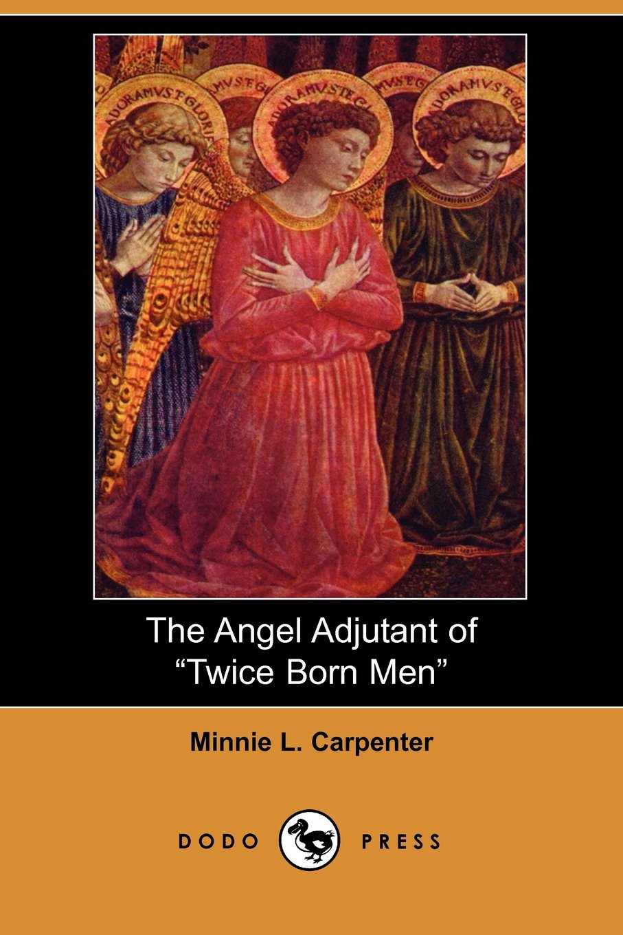 """Download The Angel Adjutant of """"Twice Born Men"""" (Dodo Press): """"The Salvation Army Has Been Happy In Its Women Officers. The Lessons Of Experience Undoubtedly ... For All The Work Of The Ministry Of Christ."""" pdf"""