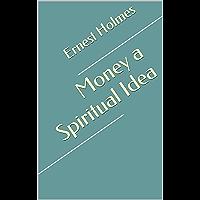 Money a Spiritual Idea
