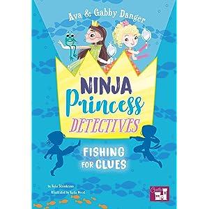 Ava and Gabby Danger: Ninja Princess Detectives Froggy ...