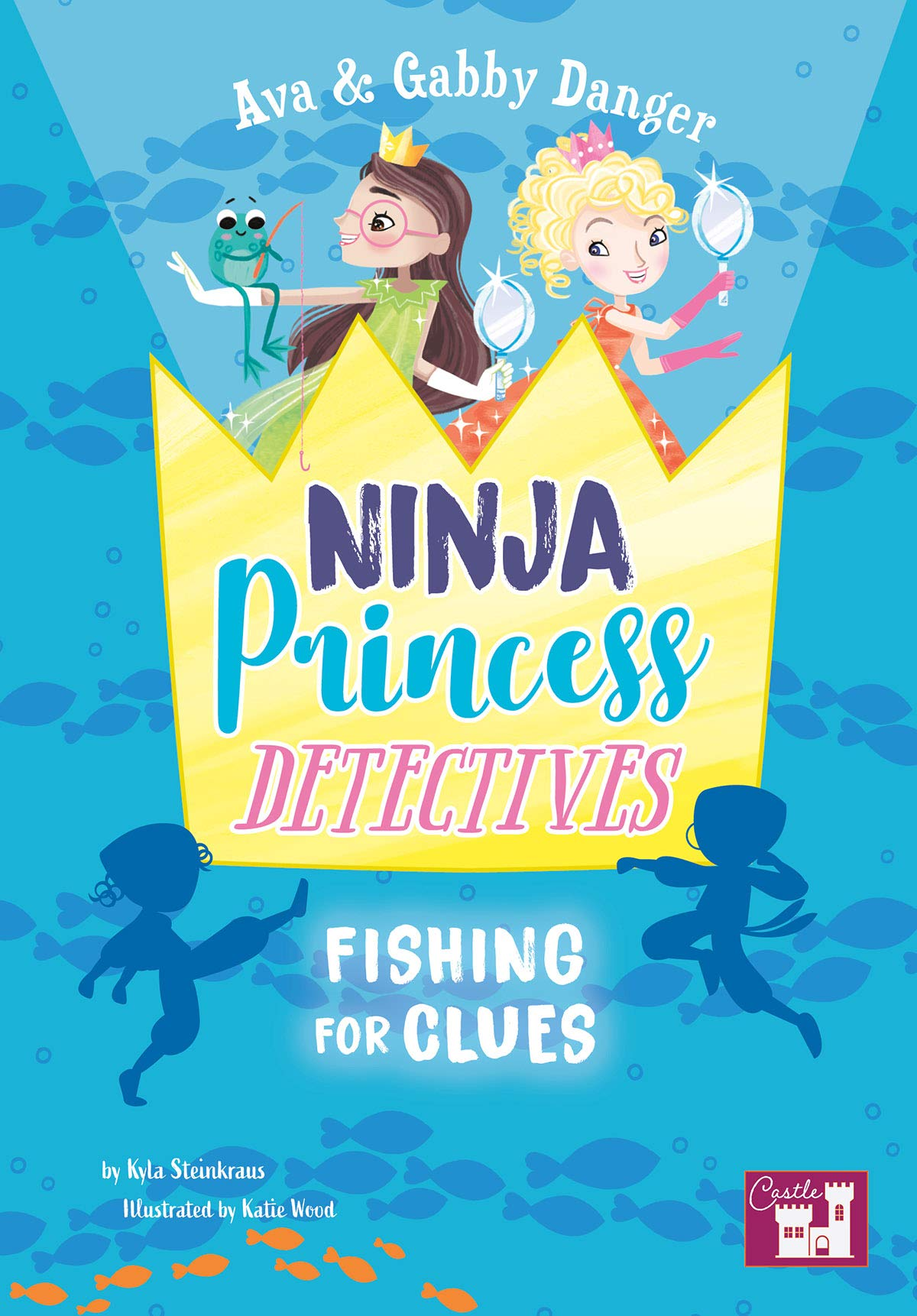 Ava and Gabby Danger: Ninja Princess Detectives Fishing for ...
