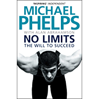No Limits: The Will to Succeed (English Edition)