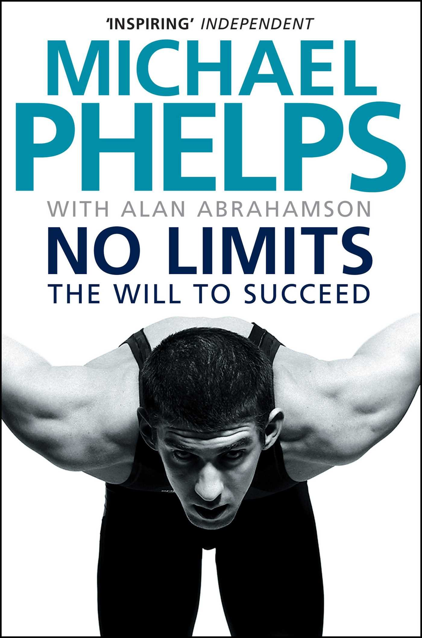 No Limits  The Will To Succeed  English Edition