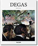Edgar Degas: 1834-1917: on the Dance Floor of Modernity (Basic Art Series 2.0)