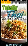 Totally Thai: Classic Thai Recipes to Make at Home