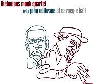 Thelonious Monk Quartet At Carnegie Hall