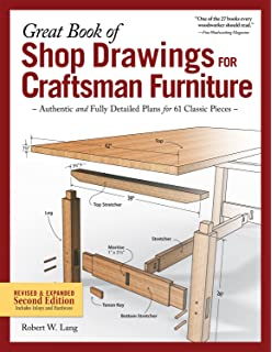Great Book Of Shop Drawings For Craftsman Furniture Revised Expanded Second Edition Authentic