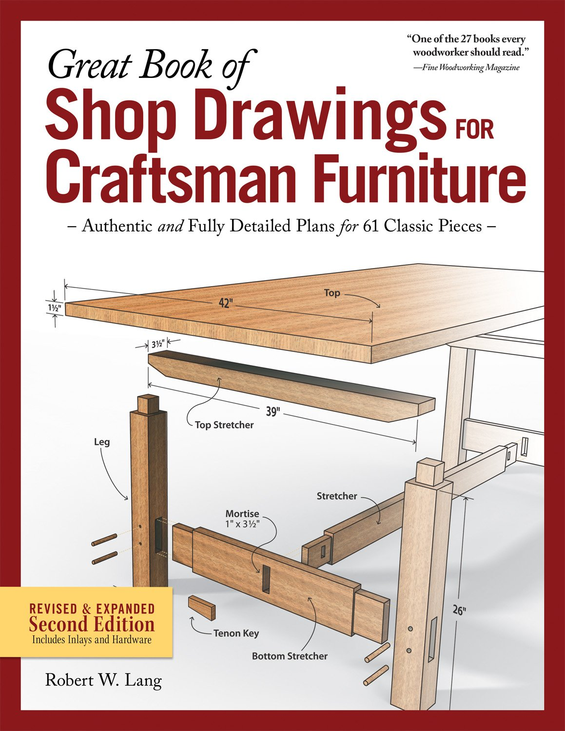 Great Book of Shop Drawings for Craftsman Furniture, Revised & Expanded Second Edition: Authentic and Fully Detailed Plans for 61 Classic Pieces (Fox Chapel Publishing) Complete Full-Perspective Views