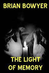 The Light Of Memory Kindle Edition