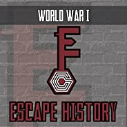 Escape History - World War I - Escape the Room Style Activity