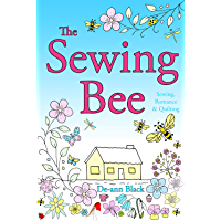 The Sewing Bee: Sewing, Romance & Quilting (Sewing, Crafts & Quilting series Book 1) (English Edition)