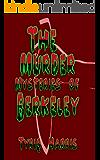 The Murder Mysteries of Berkeley