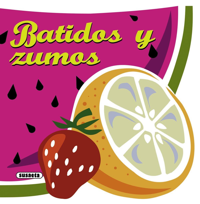 Batidos y zumos (Recetas para cocinar): Amazon.es: Susaeta, Equipo ...