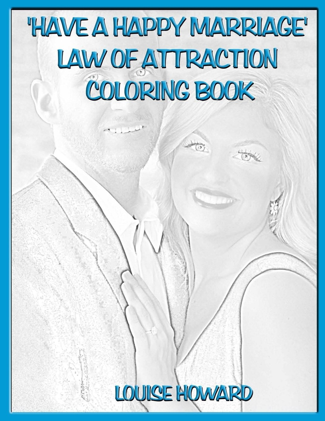 Law of attraction and marriage