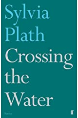 Crossing the Water (Faber Poetry) Paperback