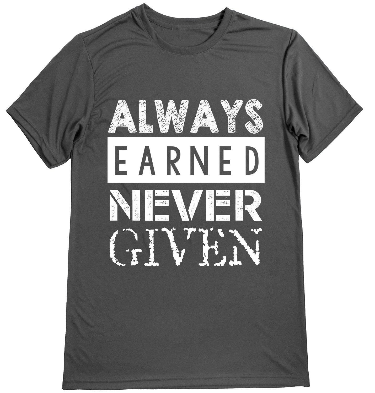 パフォーマンスドライスポーツシャツ – メンズランナーTシャツ – ランニング引用句 – Always Earned Never Given X-Large Grat-white B075X2SLCQ