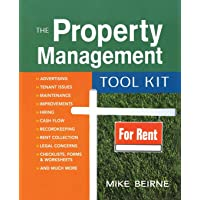 The Property Management Tool Kit: 100 Tips and Techniques for Getting the Job Done Right