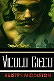 Zombie Games (Vicolo Cieco)