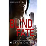 Blind Fate (The Technicians Series Book 4)