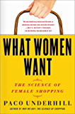 What Women Want: The Global Market Turns Female Friendly (English Edition)