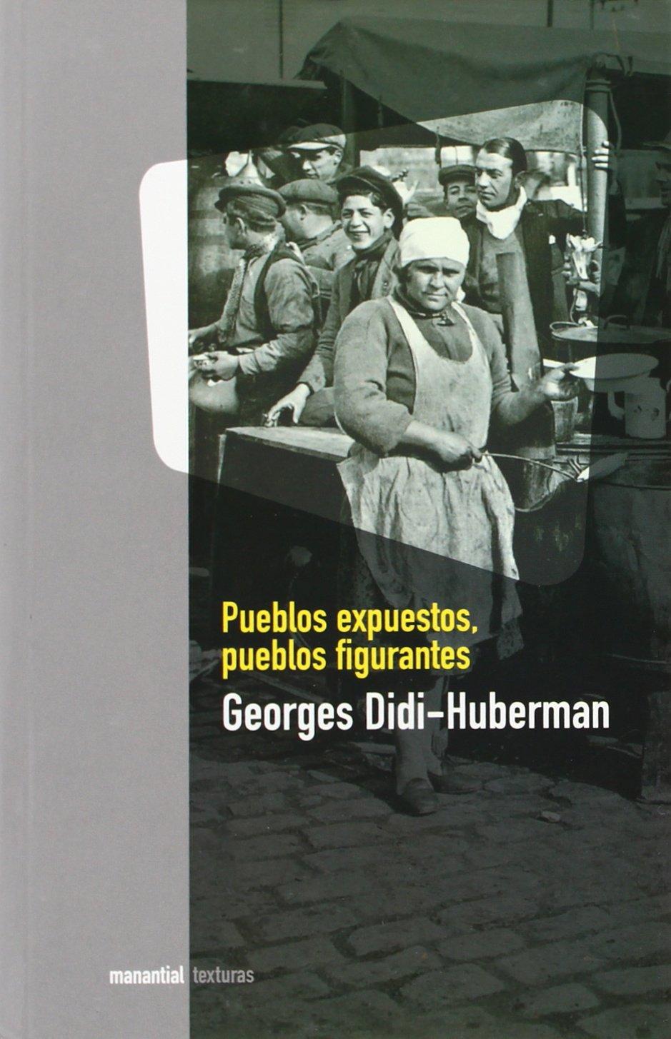Pueblos expuestos, pueblos figurantes (Spanish) Paperback – 2014