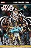 Star Wars Legends Epic Collection: The Original Marvel Years Vol. 1 (Epic Collection: Star Wars Legends: The Original…