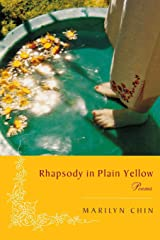 Rhapsody in Plain Yellow: Poems Paperback