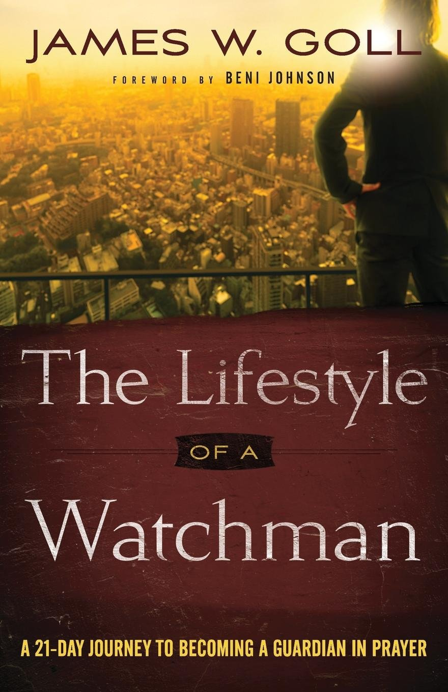 The Lifestyle of a Watchman: A 21-Day Journey to Becoming a