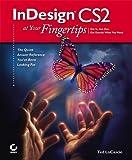 InDesign CS2 at Your Fingertips, Ted LoCascio, 0782144209