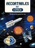 Recortables del espacio (Larousse - Infantil / Juvenil - Castellano - A Partir De 3 Años - Libros Singulares)