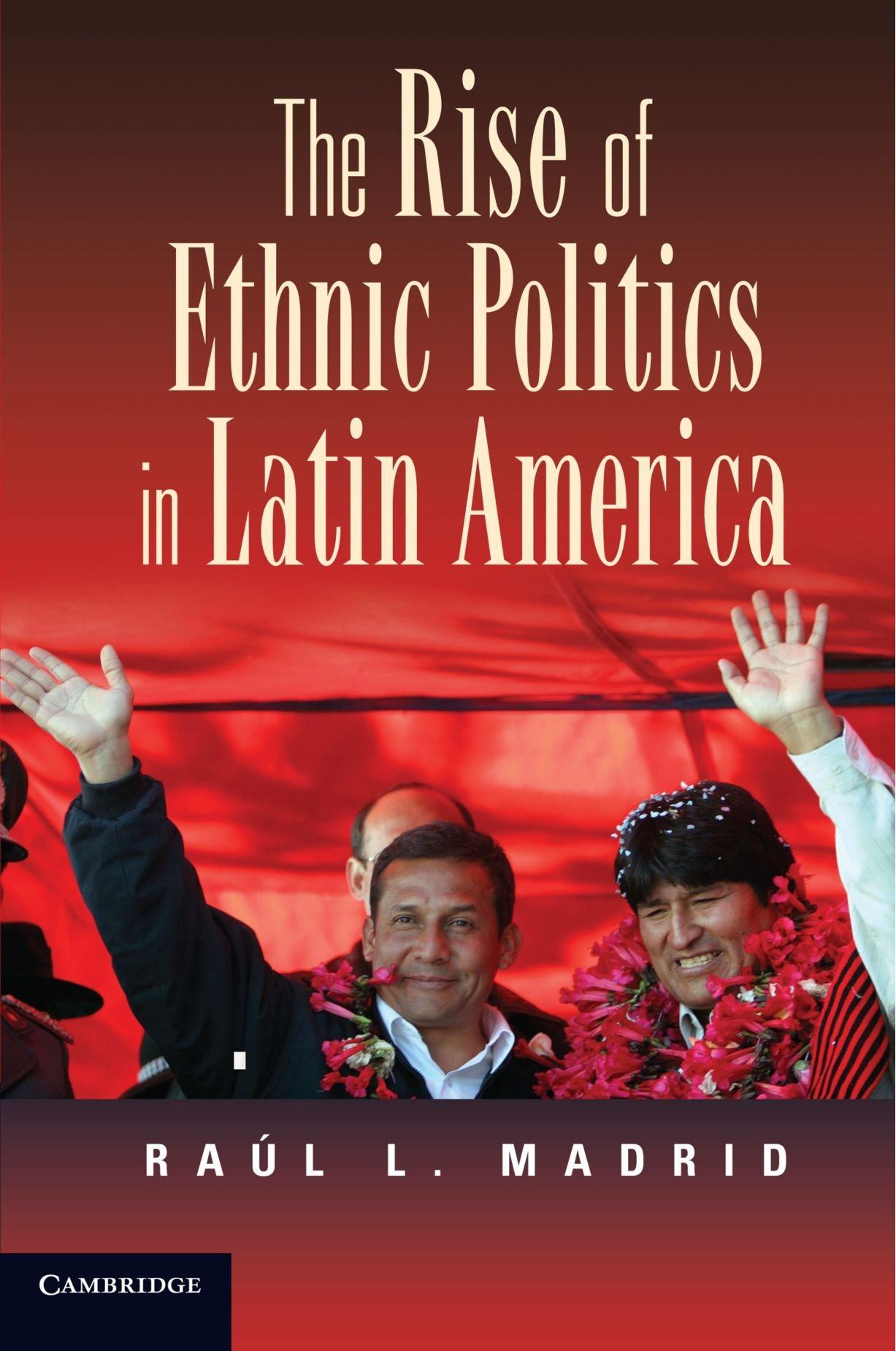 The Rise of Ethnic Politics in Latin America PDF