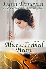 Alice's Trebled Heart (Gunther City Mail Order Bride Book 4) Kindle Edition